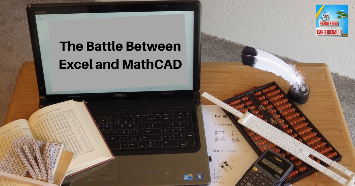 The Battle Between Excel and MathCAD
