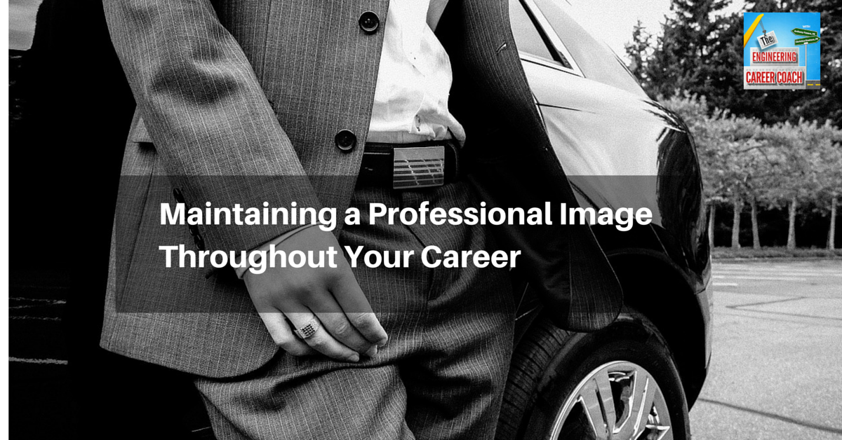 TB_Maintaining a Professional Image Throughout Your Career