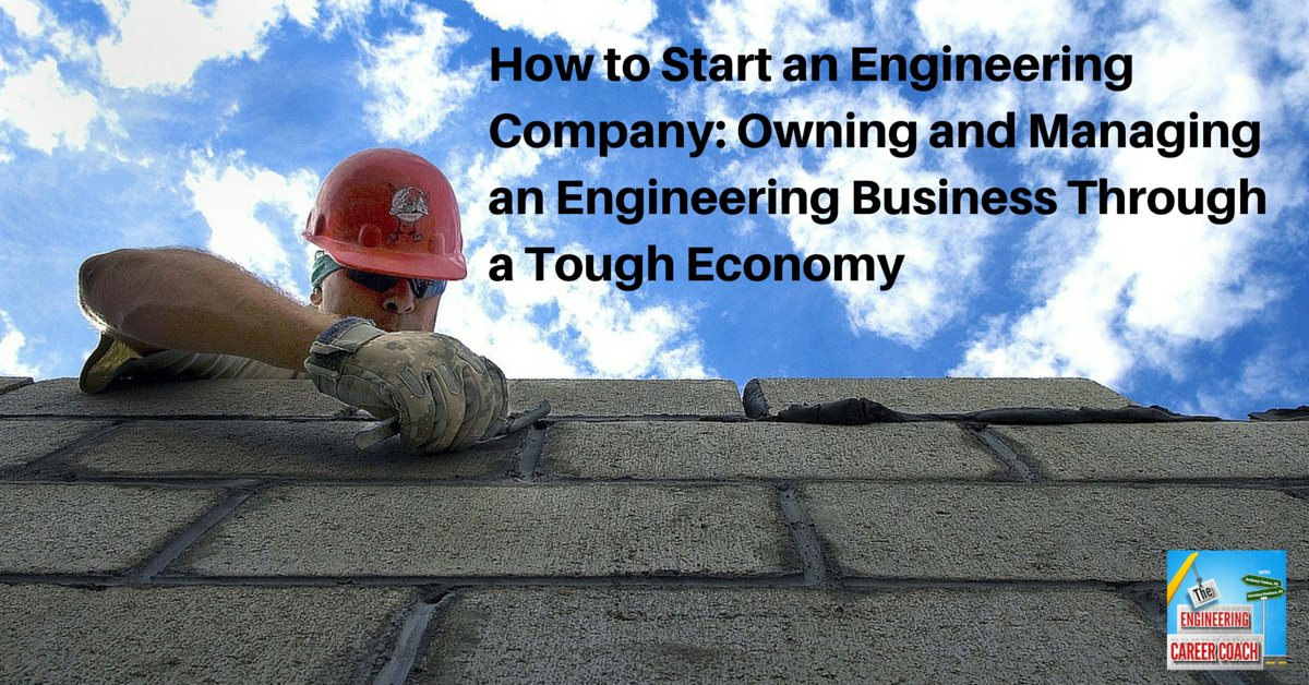 TB_ How to Start an Engineering Company_ Owning and Managing an Engineering Business Through a Tough Economy