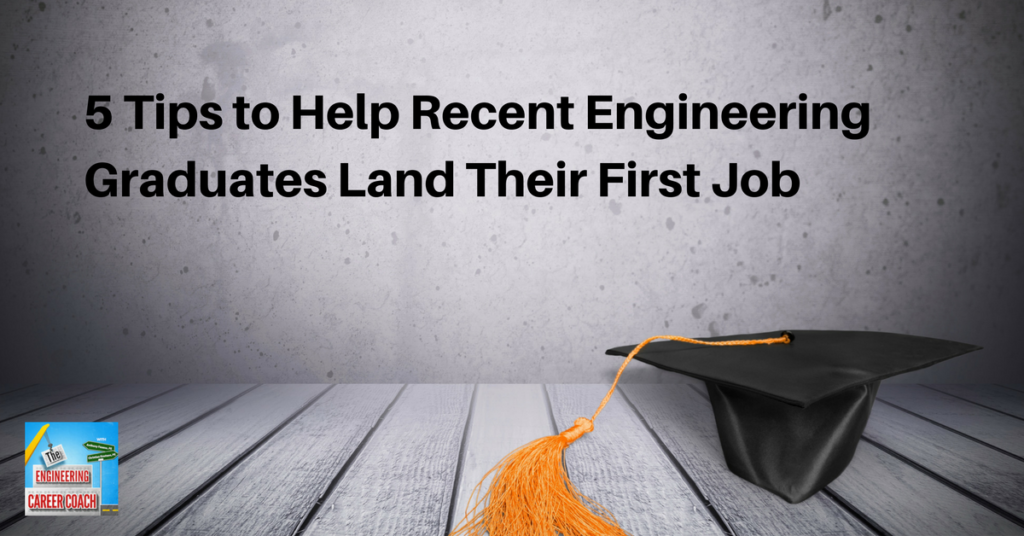 tb-5-tips-to-help-recent-engineering-graduates-land-their-first-job