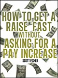 how-to-get-a-raise-fast