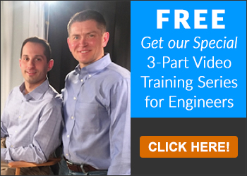 Get Our Special Free 3-Part Video Training Series for Engineers