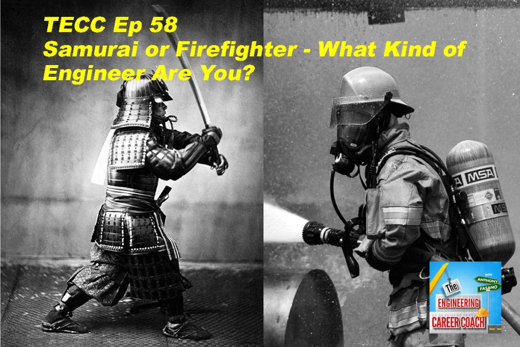 samurai or firefighter