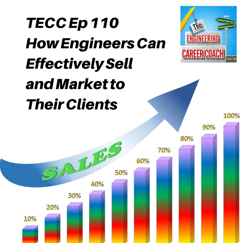 TECC Ep 110 How Engineers Can Effectively Sell and Market to their Clients