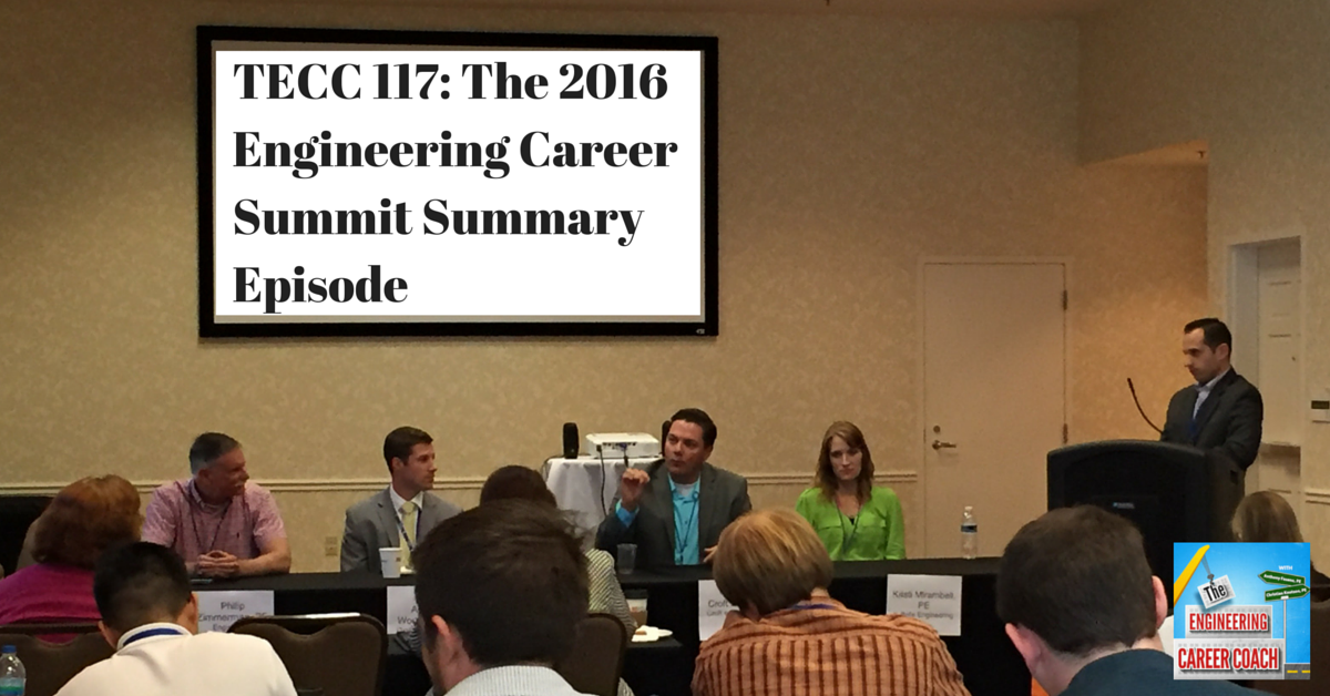 TECC 117_ The 2016 Engineering Career Summit Summary Episode(1)