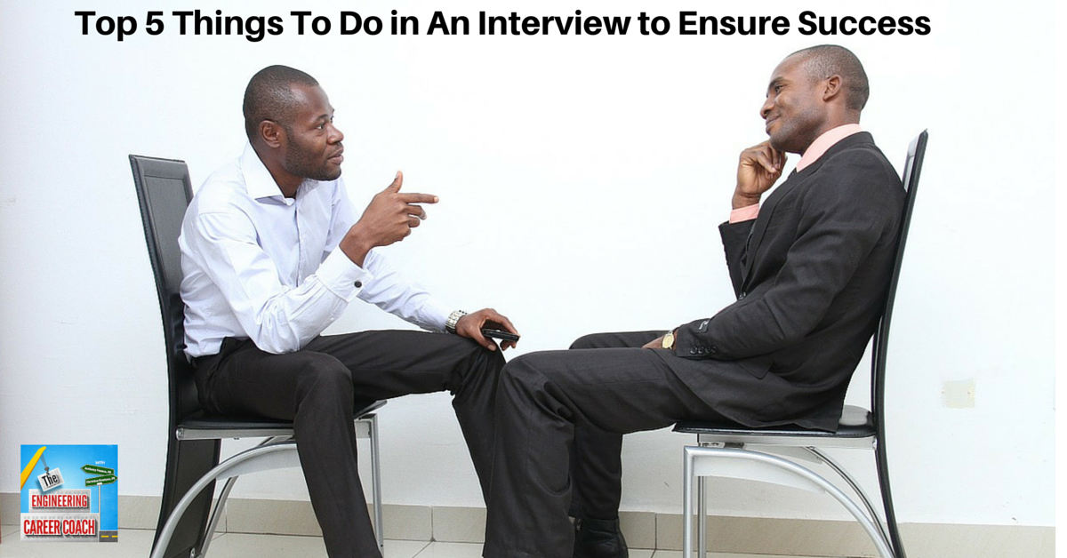 TB_Top 5 Things To Do in An Interview to Ensure Success