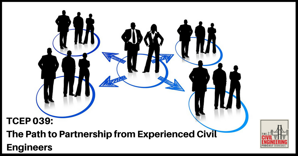 The Path to Partnership from Experienced Civil Engineers
