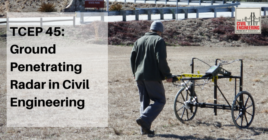 Ground Penetrating Radar in Civil Engineering