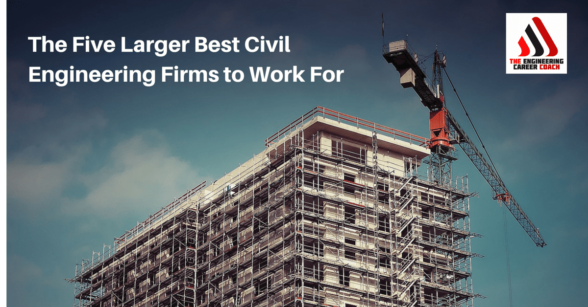 Five Larger Top Structural Engineering Companies to Work For