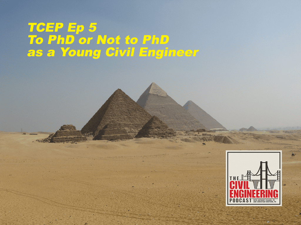 The Civil Engineering Podcast Episode 5 Final Great Pyramid Photo