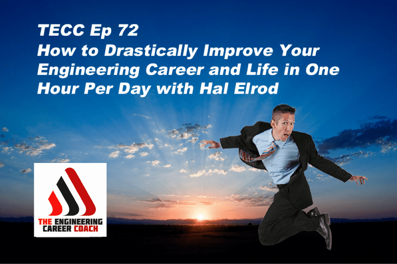 TECC 72: How to Drastically Improve Your Engineering ...