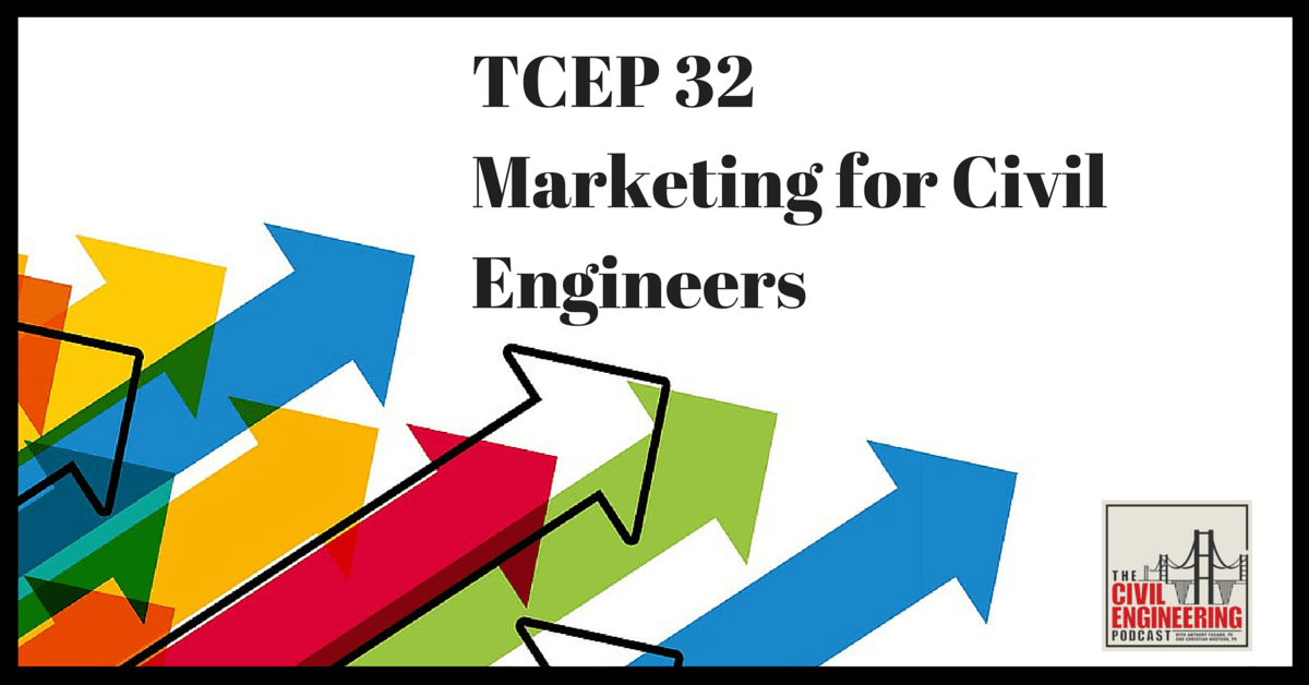TCEP 32 Marketing for Civil Engineers