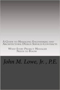 A guide to managing engineering and architectural services contracts