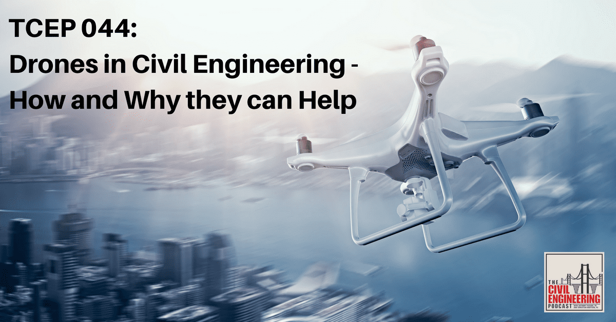 Drones in Civil Engineering