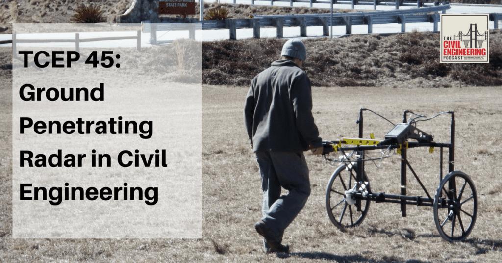 Ground Penetrating Radar in Civil Engineering