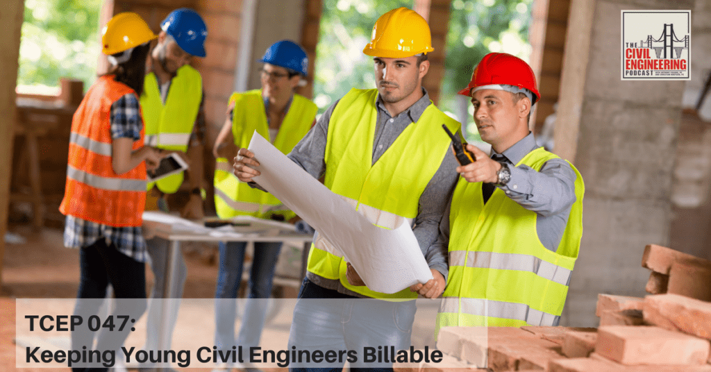 tcep-047_-keeping-young-civil-engineers-billable