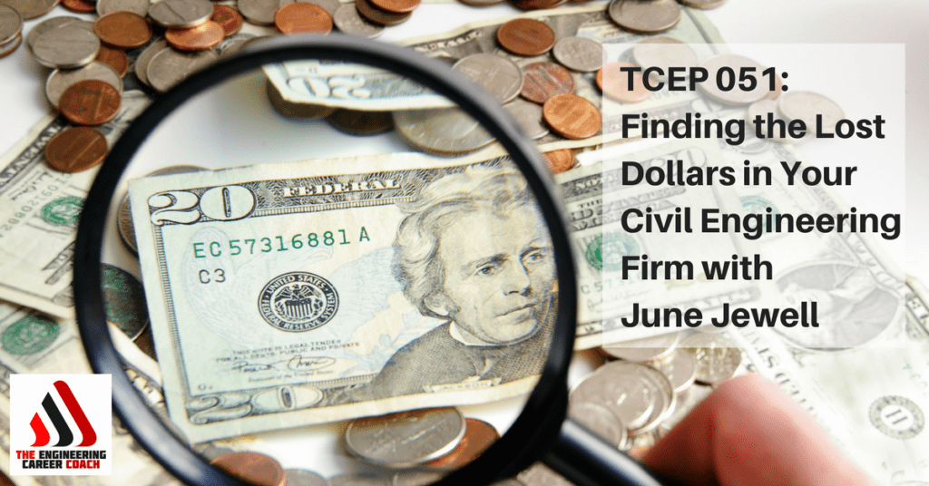 Civil Engineering Firms : Finding the lost dollars archives engineering career