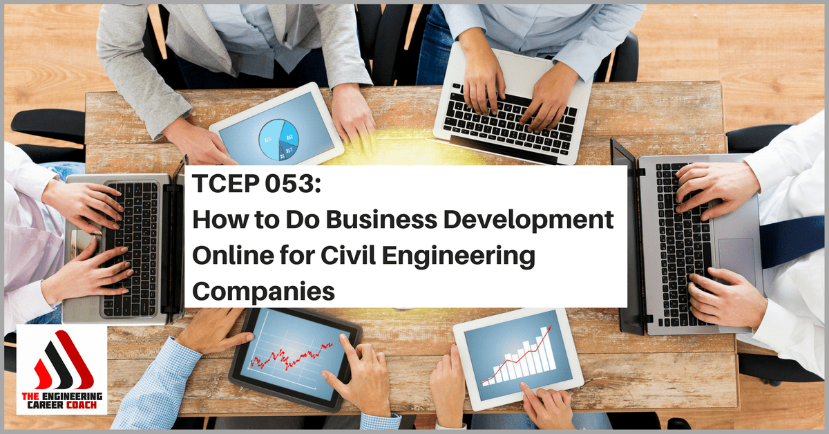 Civil Engineering Firms : Tcep how to do business development online for civil