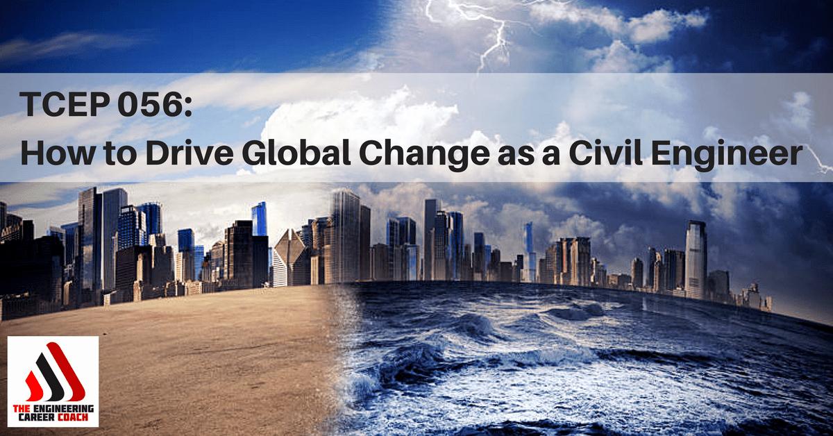 Drive Global Change
