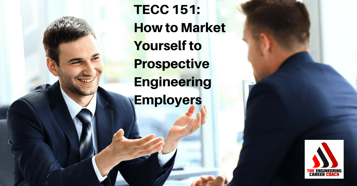 Market Yourself to Prospective Engineering Employers