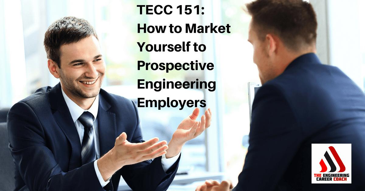 Market Yourself to Prospective Engineering Employers