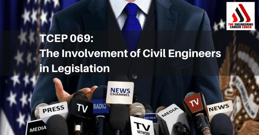 Civil Engineers in Legislation