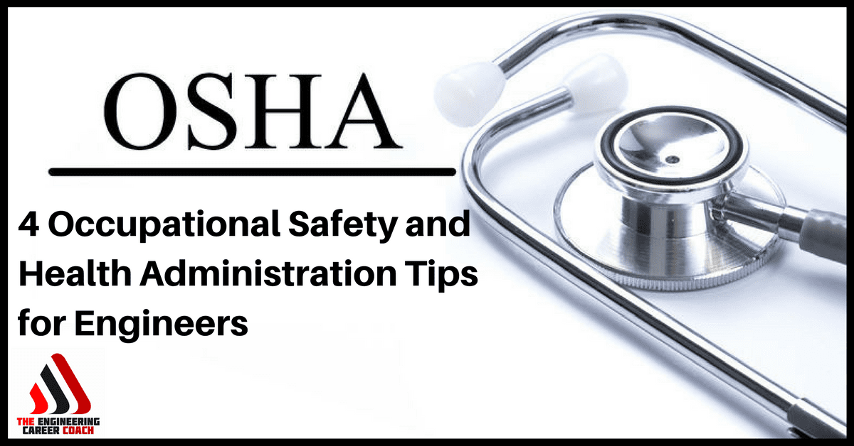 4 Occupational Safety and Health Administration Tips for ...