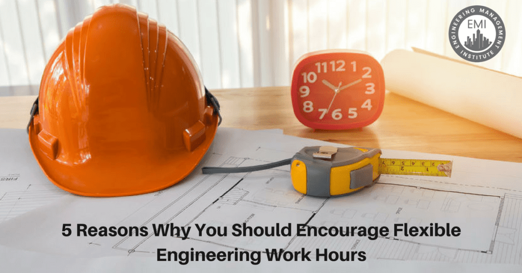 Flexible Engineering Work Hours