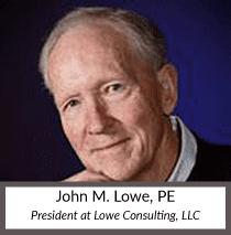 John M. Lowe, PE