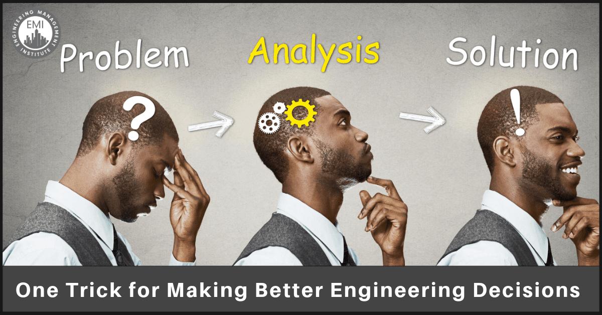 Engineering Decisions