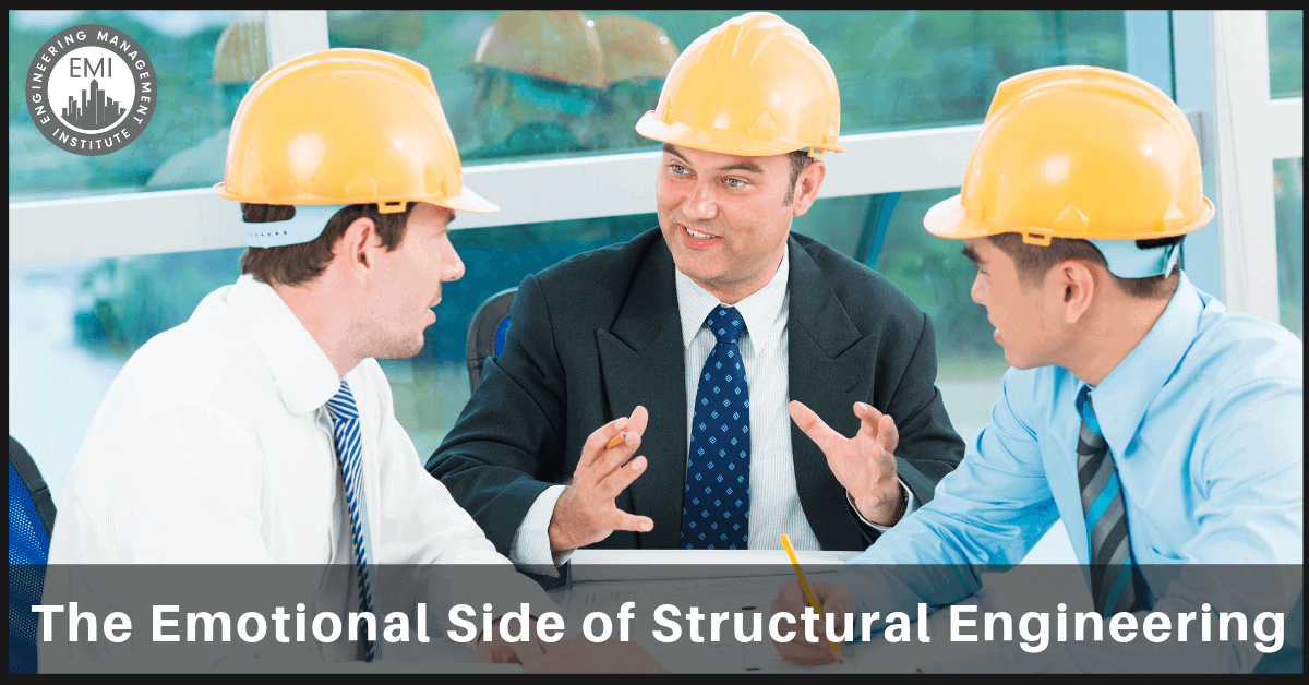 Emotional Side of Structural Engineering