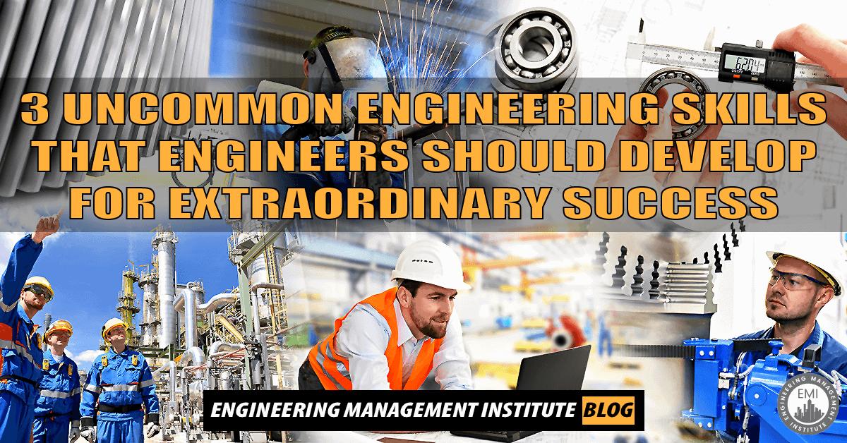 Uncommon Engineering Skills