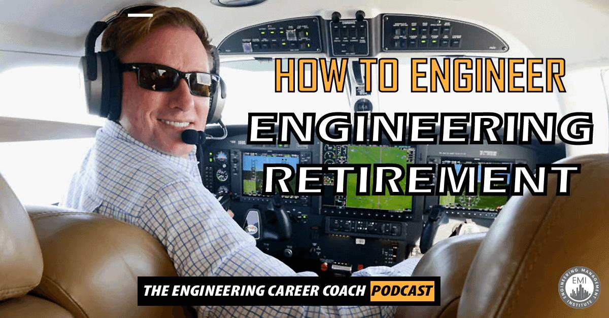 Engineering Retirement