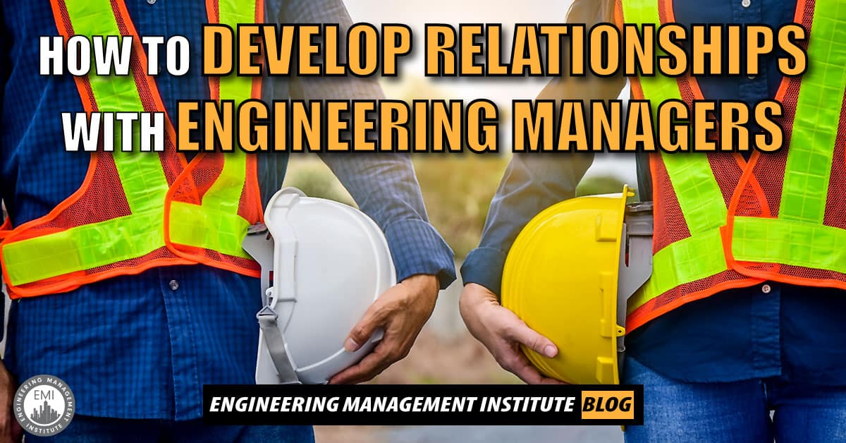 Relationships With Engineering Managers