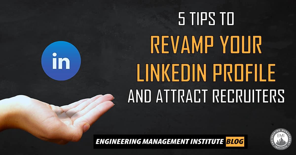 Revamp Your LinkedIn Profile