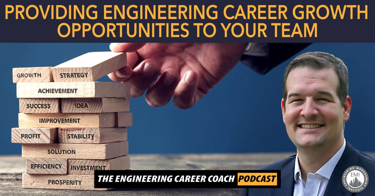 Engineering Career Growth Opportunities