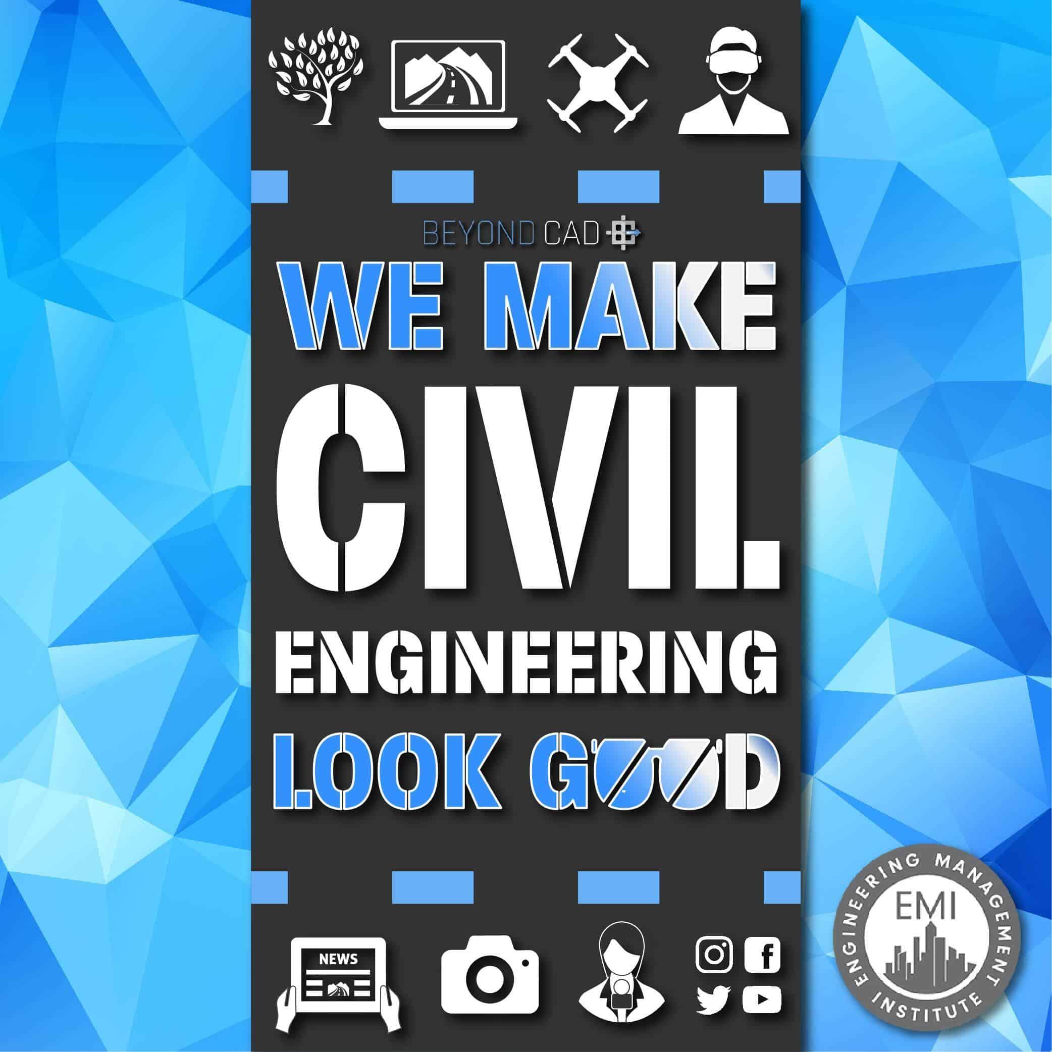 We Make Civil Engineering Look Good Art-01