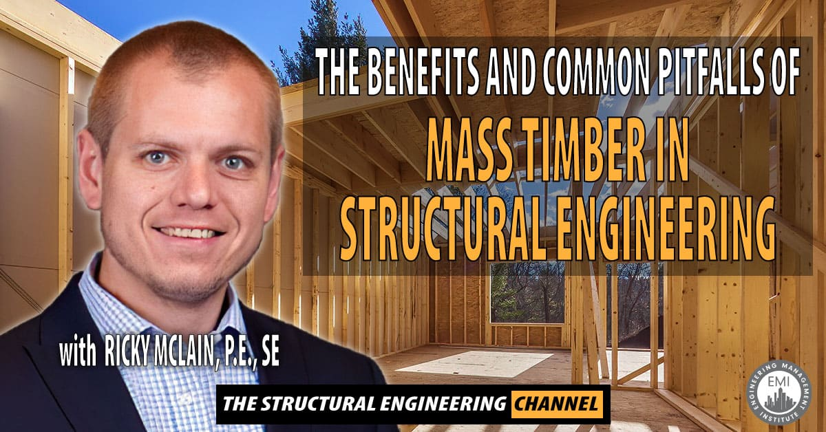 Mass Timber in Structural Engineering