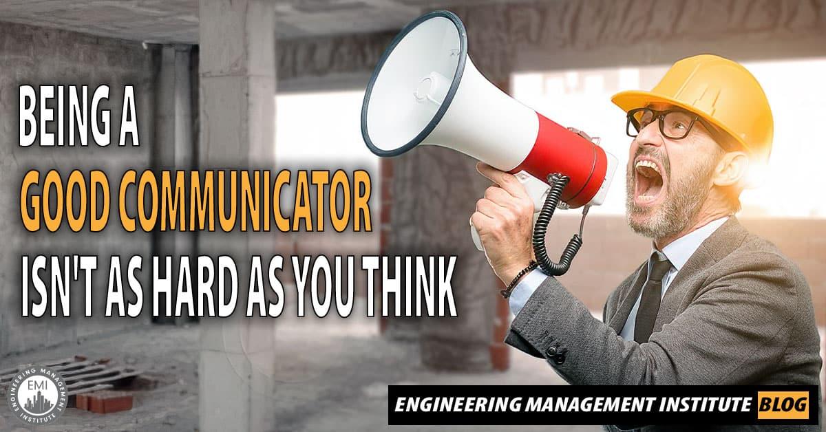 Good Communicator