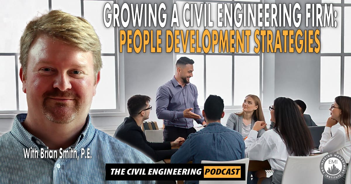 Growing a Civil Engineering Firm