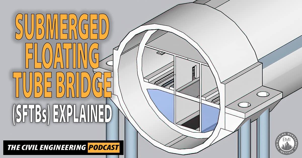 Submerged Floating Tube Bridge