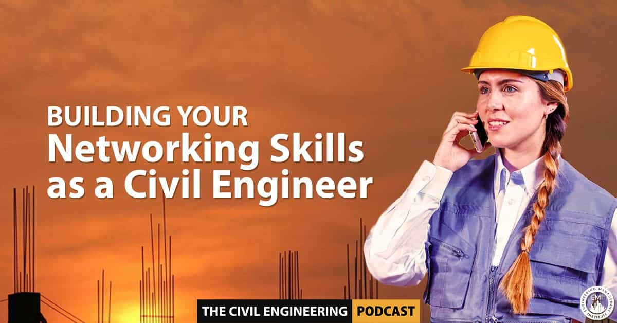 Networking Skills as a Civil Engineer