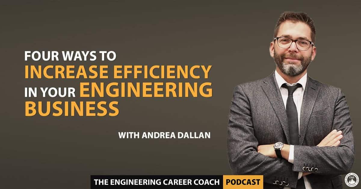 Efficiency in Your Engineering Business